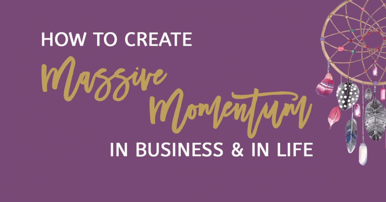 How To Create Massive Momentum