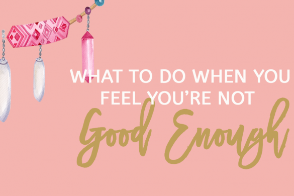 What-To-Do-When-You-Feel-You're-Not-Good-Enough
