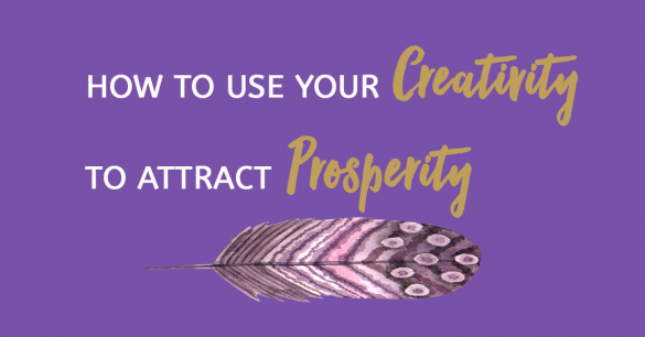 How-to-use-your-creativity-to-attract-prosperity