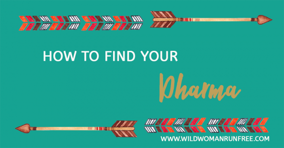 How To Find Your Dharma